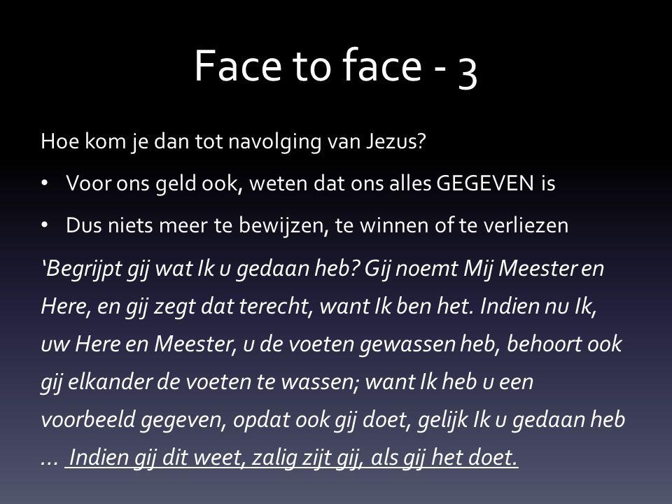 Face t0 face - 3 1 Joh.