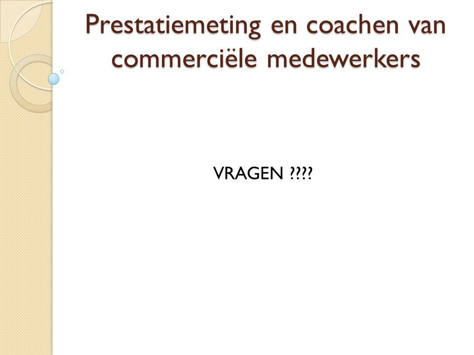 Prestatiemeting en coachen van commerciële medewerkers VRAGEN