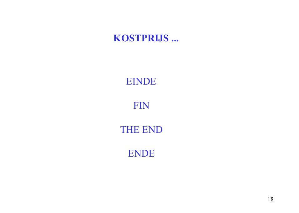 18 KOSTPRIJS... EINDE FIN THE END ENDE