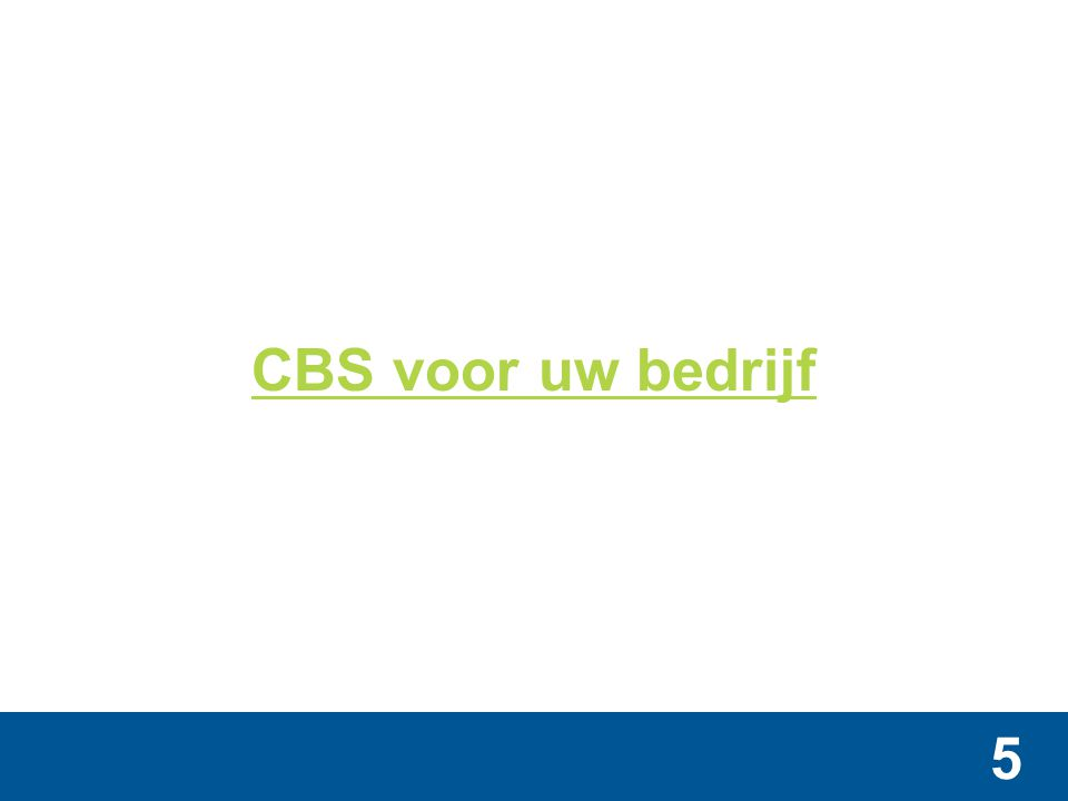 5 CBS voor uw bedrijf
