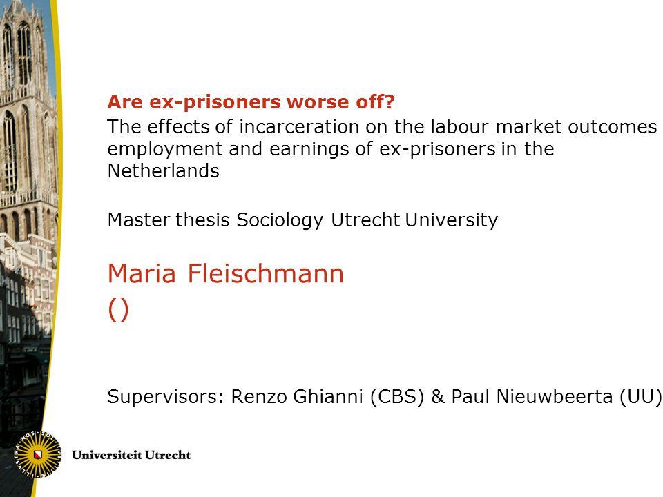 Are ex-prisoners worse off.