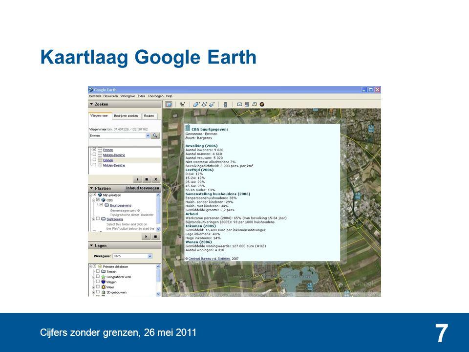 Cijfers zonder grenzen, 26 mei 2011 7 Kaartlaag Google Earth