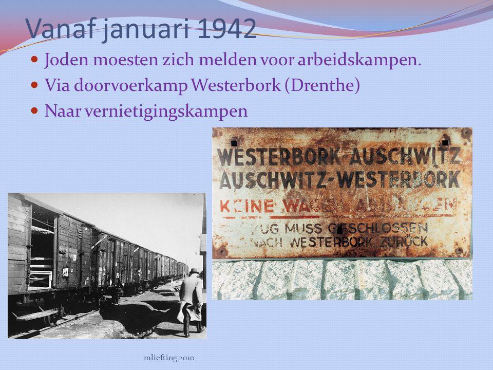Vanaf januari 1942 Joden moesten zich melden voor arbeidskampen.