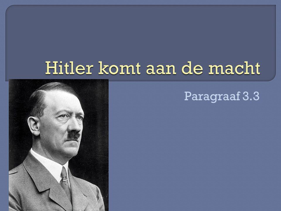  Nationaal Socialistische Duitse Arbeiders Partij (NSDAP)  Aan de macht in 1933  Wat waren hun ideeën: