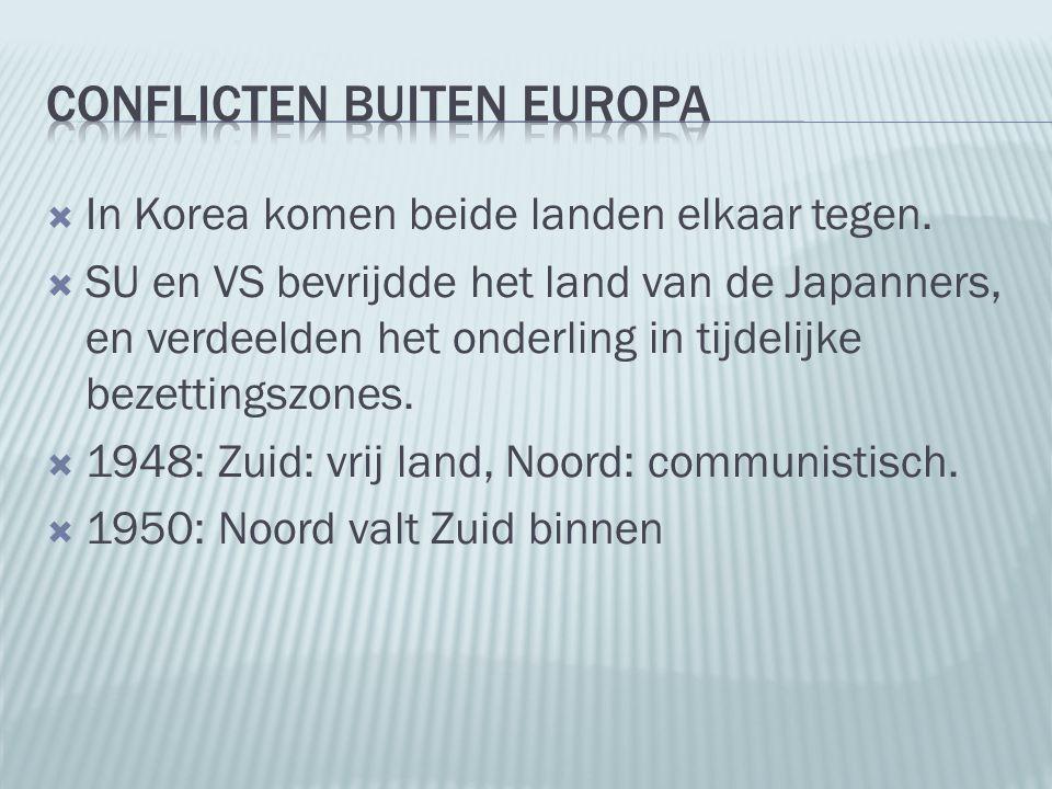  In Korea komen beide landen elkaar tegen.  SU en VS bevrijdde het land van de Japanners, en verdeelden het onderling in tijdelijke bezettingszones.