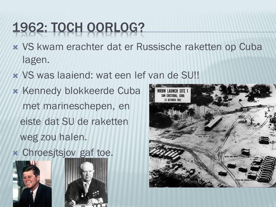  VS kwam erachter dat er Russische raketten op Cuba lagen.  VS was laaiend: wat een lef van de SU!!  Kennedy blokkeerde Cuba met marineschepen, en