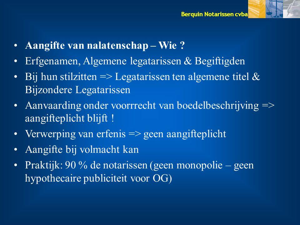 Berquin Notarissen cvba Aangifte van nalatenschap – Wie .
