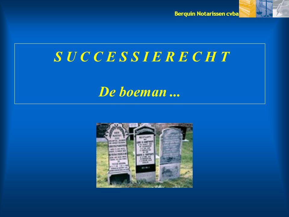 Berquin Notarissen cvba TARIEF => oorpsronkelijk 3 % => thans 0 % (vanaf de eerste € i.t.t.
