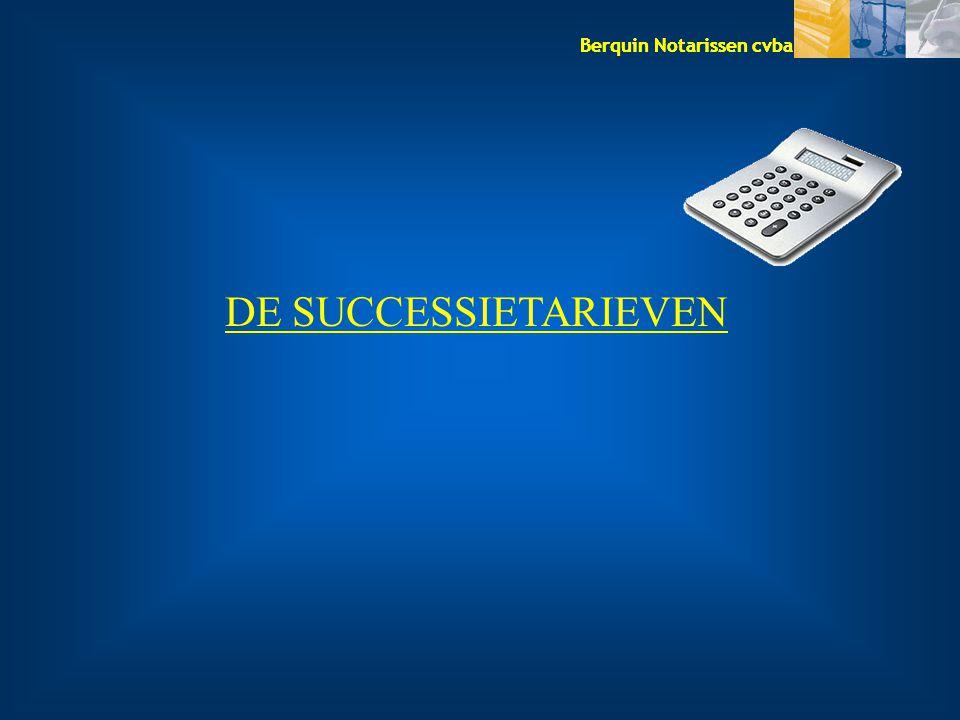 Berquin Notarissen cvba DE SUCCESSIETARIEVEN