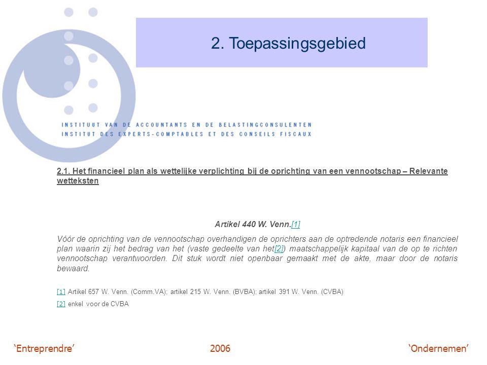 'Entreprendre'2006 'Ondernemen' 2.Toepassingsgebied Artikel 456, lid 1, 4° W.
