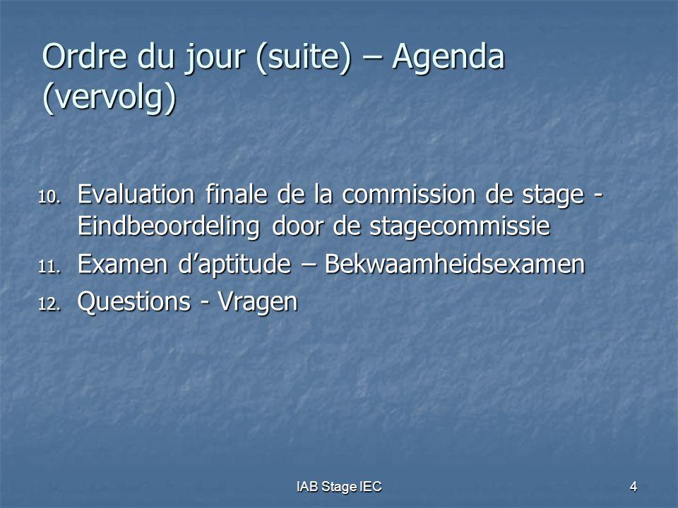 IAB Stage IEC25 Stageobjectieven (3) De objectieven kunnen behaald worden door een gediversifieerde aanpak, bijvoorbeeld: De objectieven kunnen behaald worden door een gediversifieerde aanpak, bijvoorbeeld: praktische ervaring op klantendossiers, praktische ervaring op klantendossiers, besprekingen met stagemeester of een andere ervaren accountant en/of belastingconsulent, besprekingen met stagemeester of een andere ervaren accountant en/of belastingconsulent, het volgen van een praktisch gericht seminarie, het volgen van een praktisch gericht seminarie, het schrijven van technische memos of artikels, … het schrijven van technische memos of artikels, … Technische kennis / Algemeen