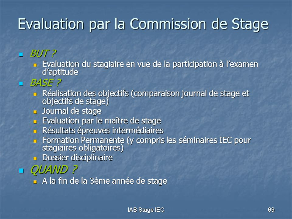 IAB Stage IEC69 Evaluation par la Commission de Stage BUT .