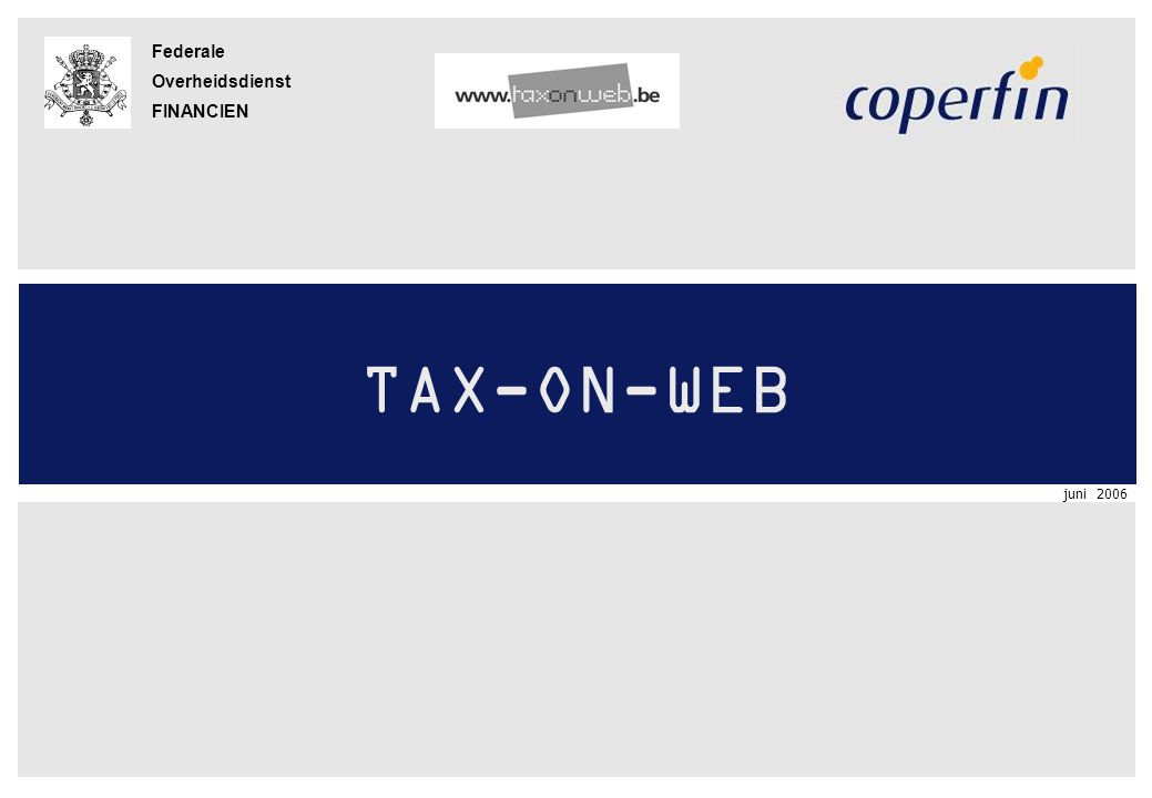 TAX-ON-WEB juni 2006 12 Geen aangifte via TOW voor volgende belastingplichtigen >Eén of beide echtgenoten zijn overleden in 2005 of 2006.