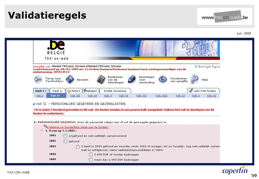 TAX-ON-WEB juni 2006 59 Validatieregels