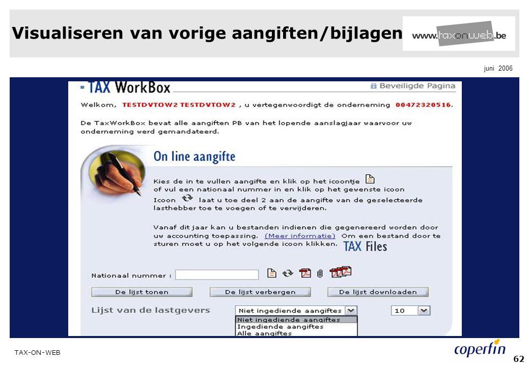 TAX-ON-WEB juni 2006 62 Visualiseren van vorige aangiften/bijlagen