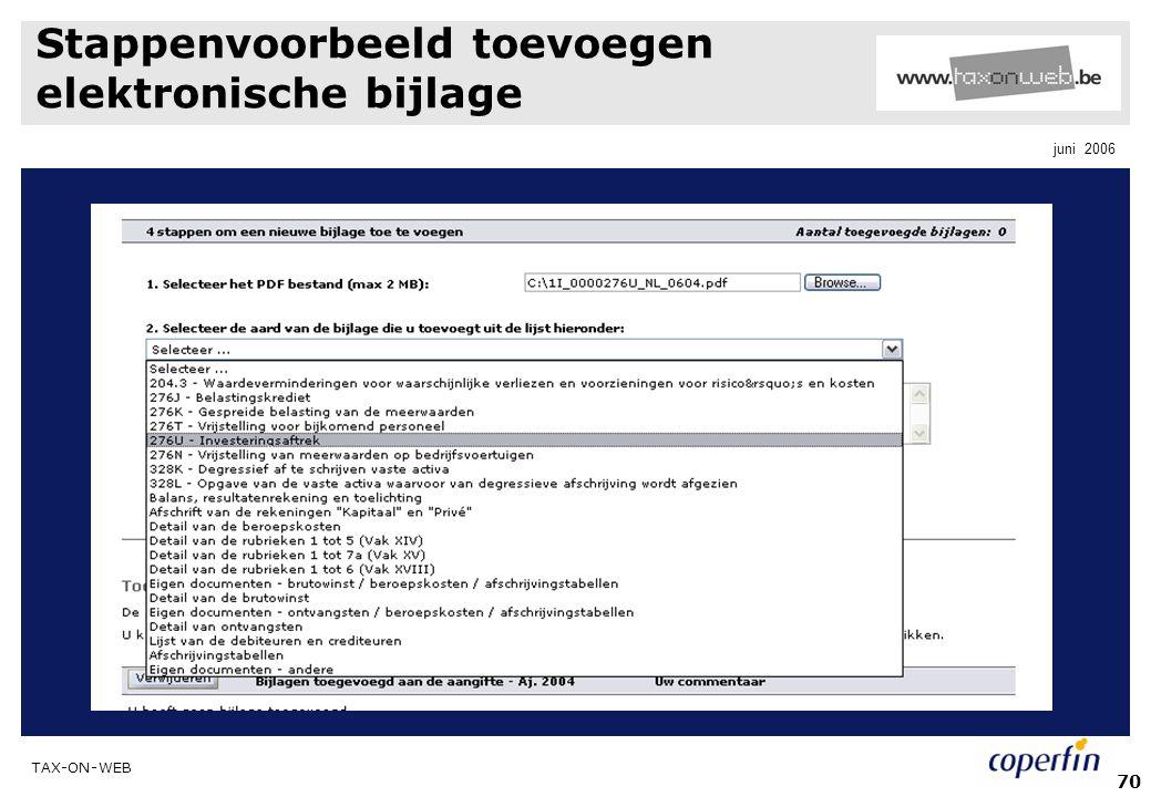 TAX-ON-WEB juni 2006 70 Stappenvoorbeeld toevoegen elektronische bijlage