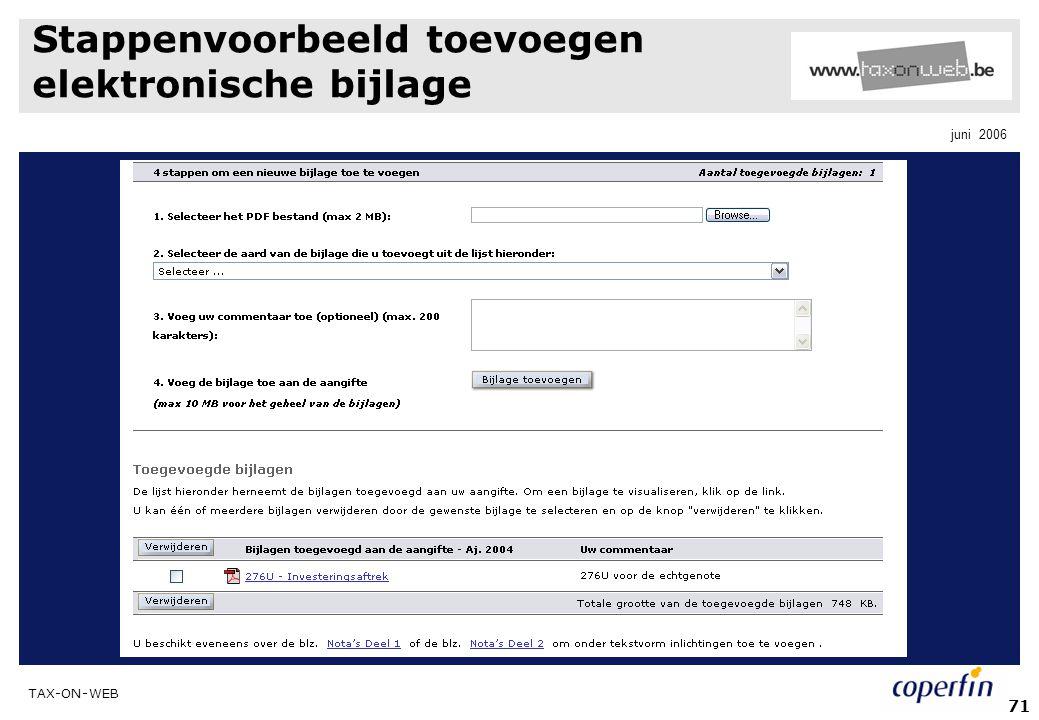 TAX-ON-WEB juni 2006 71 Stappenvoorbeeld toevoegen elektronische bijlage