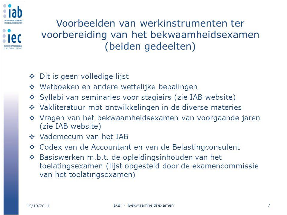 Voorbeelden van werkinstrumenten ter voorbereiding van het bekwaamheidsexamen (beiden gedeelten)  Dit is geen volledige lijst  Wetboeken en andere w