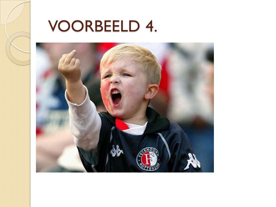 VOORBEELD 4. VOORBEELD 4.