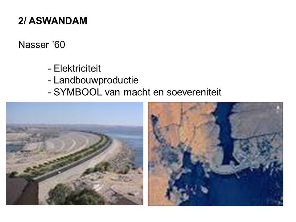 2/ ASWANDAM Nasser '60 - Elektriciteit - Landbouwproductie - SYMBOOL van macht en soevereniteit