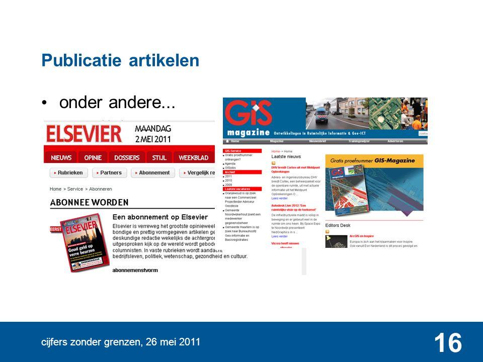 cijfers zonder grenzen, 26 mei 2011 16 Publicatie artikelen onder andere...