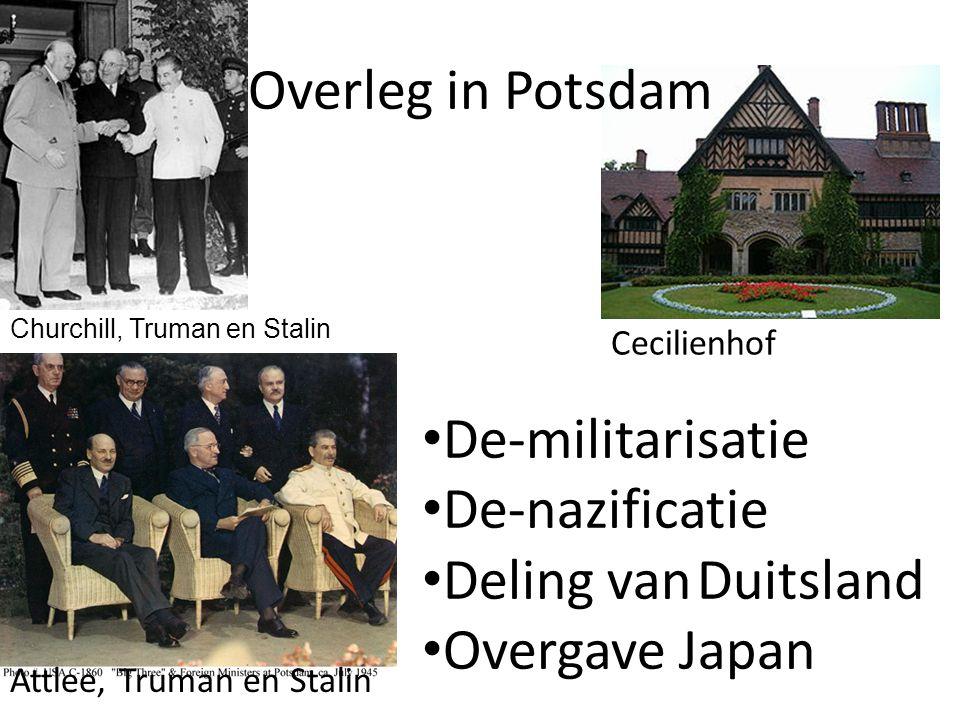 Overleg in Potsdam De-militarisatie De-nazificatie Deling van Duitsland Overgave Japan Attlee, Truman en Stalin Cecilienhof Churchill, Truman en Stalin