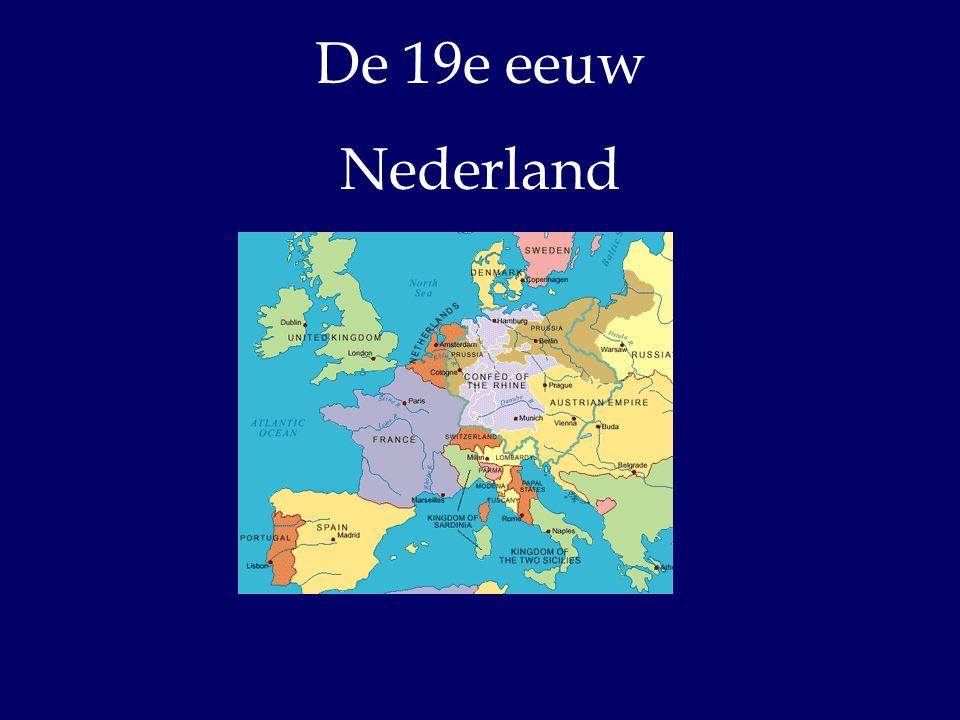 De 19e eeuw Nederland