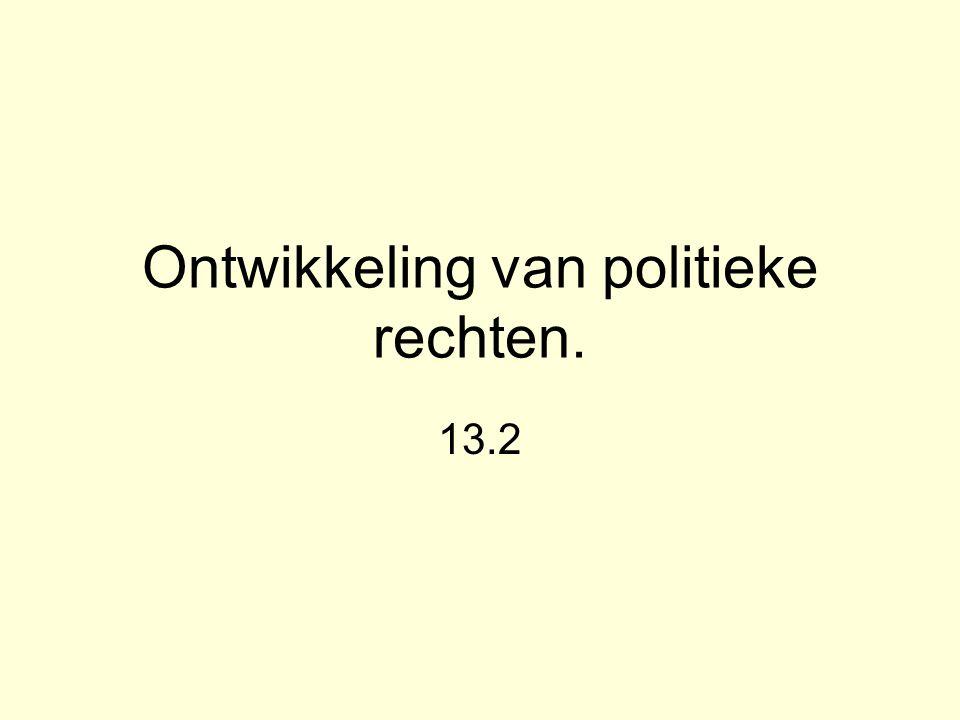 Ontwikkeling van politieke rechten. 13.2