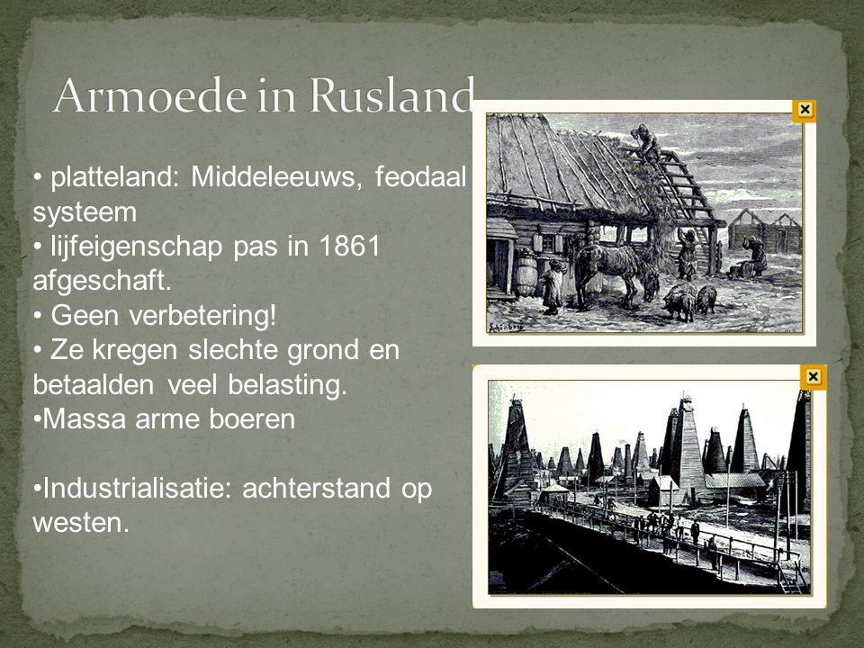 platteland: Middeleeuws, feodaal systeem lijfeigenschap pas in 1861 afgeschaft. Geen verbetering! Ze kregen slechte grond en betaalden veel belasting.