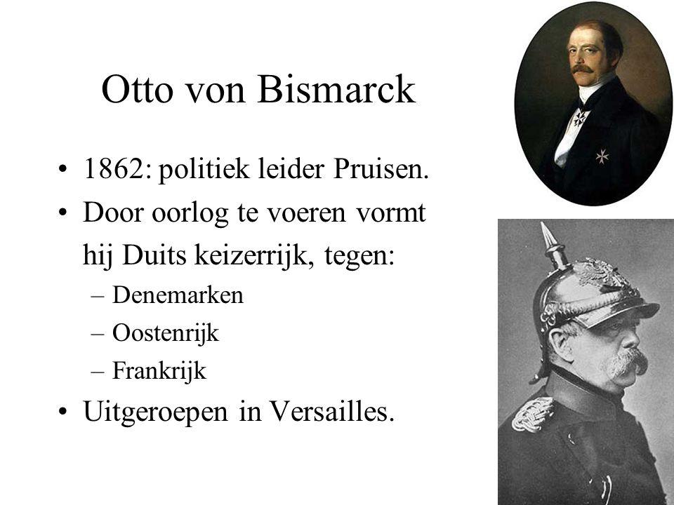Otto von Bismarck 1862: politiek leider Pruisen.
