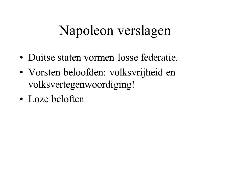 Napoleon verslagen Duitse staten vormen losse federatie.