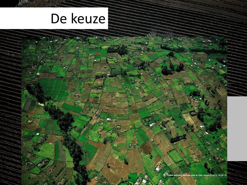 De keuze Mengvorm landbouw, verzamelen, jagen Compleet pakket Natuurlijke hulpbronnen uitgeput Grotere bevolking