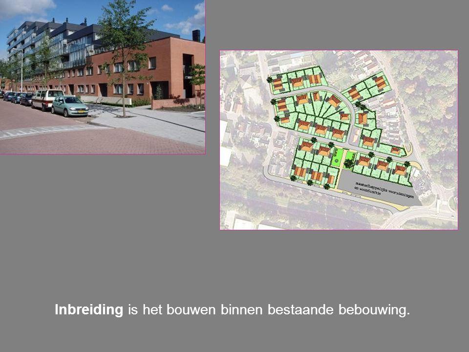 Inbreiding is het bouwen binnen bestaande bebouwing.