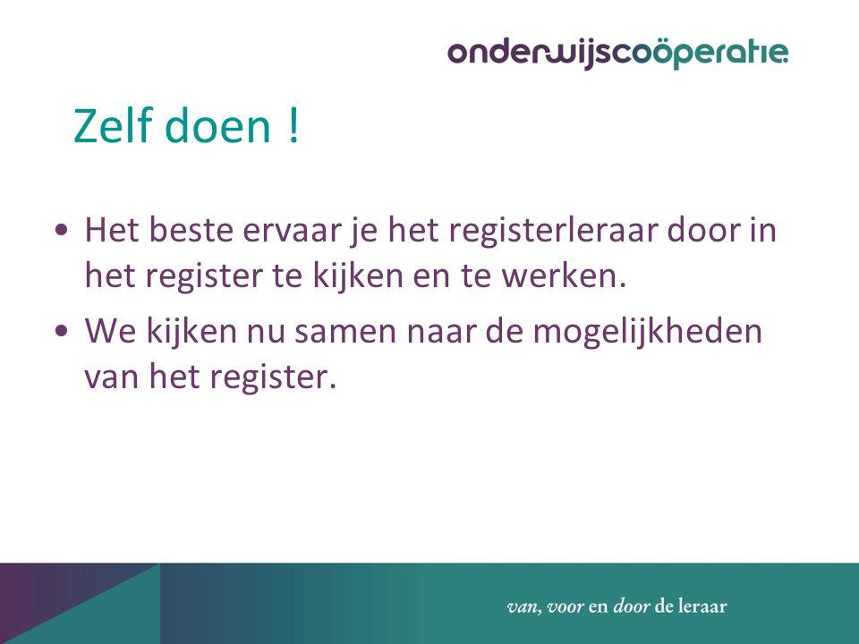 Zelf doen ! Het beste ervaar je het registerleraar door in het register te kijken en te werken. We kijken nu samen naar de mogelijkheden van het regis