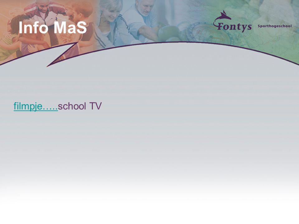 Info MaS filmpje…..filmpje…..school TV