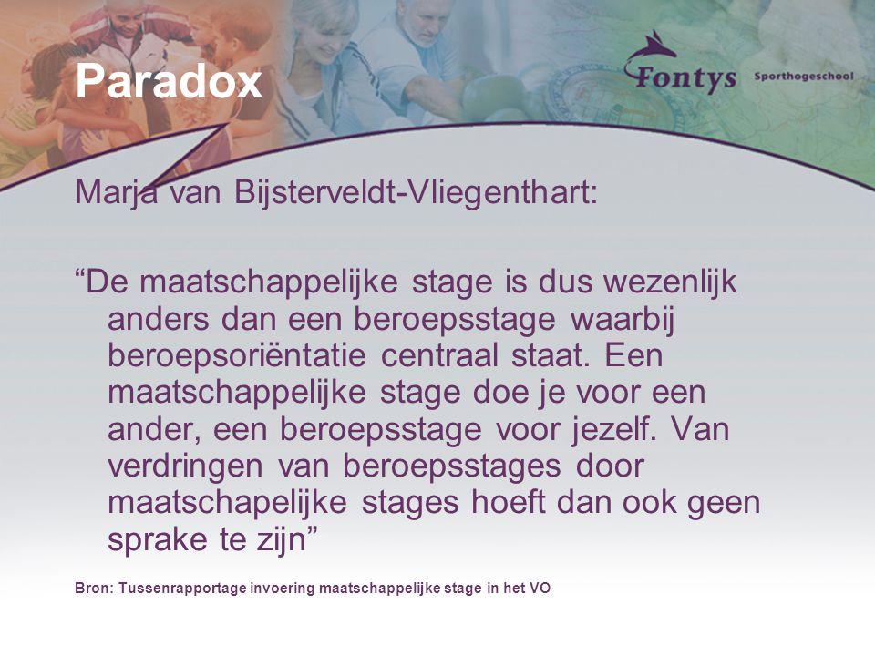 """Paradox Marja van Bijsterveldt-Vliegenthart: """"De maatschappelijke stage is dus wezenlijk anders dan een beroepsstage waarbij beroepsoriëntatie centraa"""