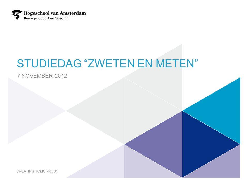 STUDIEDAG ZWETEN EN METEN 7 NOVEMBER 2012 1
