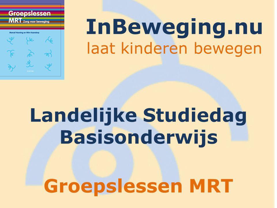 InBeweging.nu laat kinderen bewegen Landelijke Studiedag Basisonderwijs Groepslessen MRT
