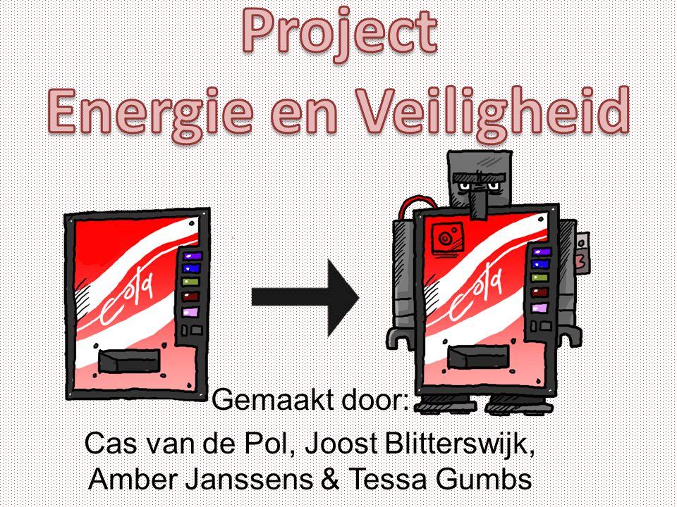Gemaakt door: Cas van de Pol, Joost Blitterswijk, Amber Janssens & Tessa Gumbs