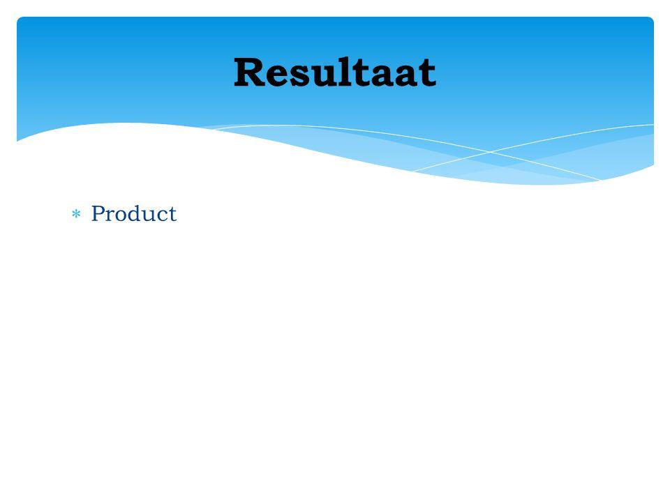  Product Resultaat