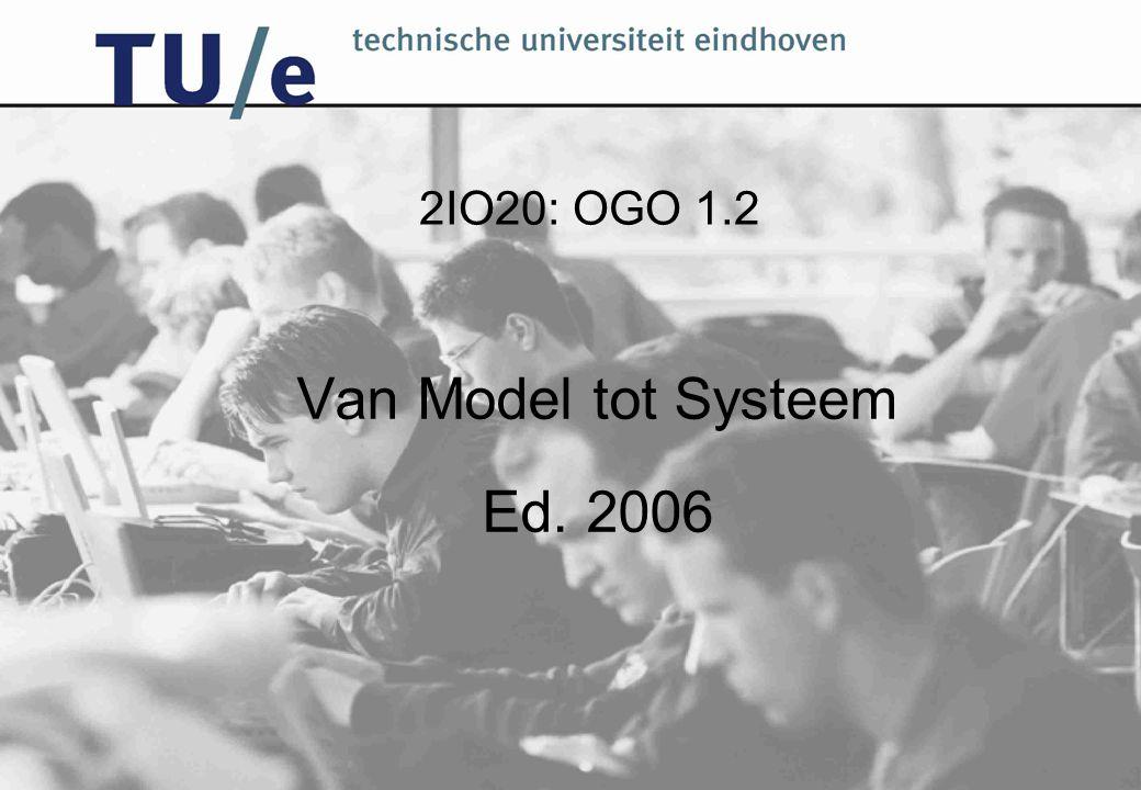 2IO20: OGO 1.2 Van Model tot Systeem Ed. 2006