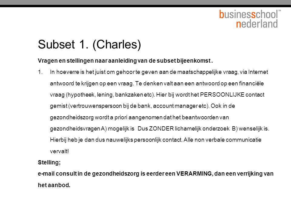 Subset 1.(Charles) Vragen en stellingen naar aanleiding van de subset bijeenkomst.