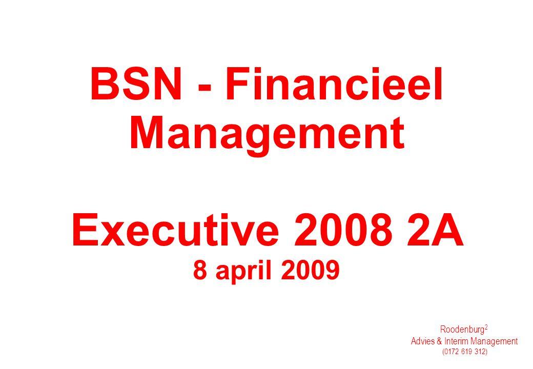 Roodenburg 2 Financieel & Personeelsmanagement Advies (0172 619 312) Vragen Graag ingaan op het onderwerp belonen.