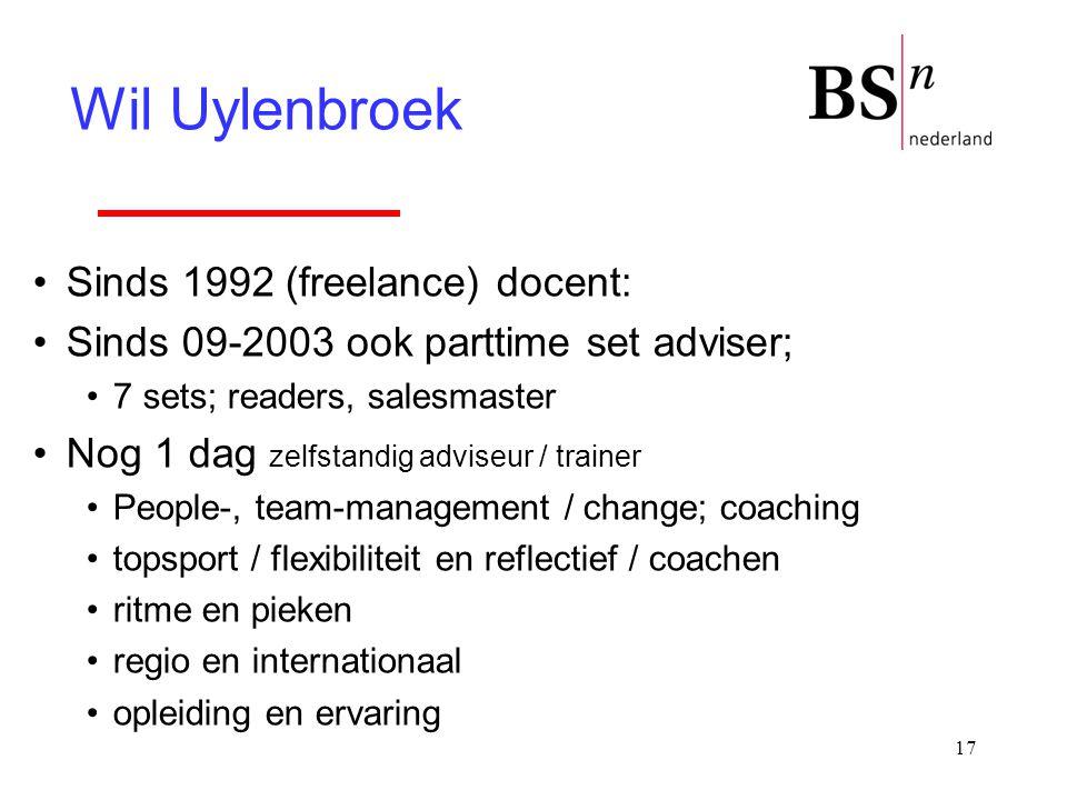 17 Sinds 1992 (freelance) docent: Sinds 09-2003 ook parttime set adviser; 7 sets; readers, salesmaster Nog 1 dag zelfstandig adviseur / trainer People
