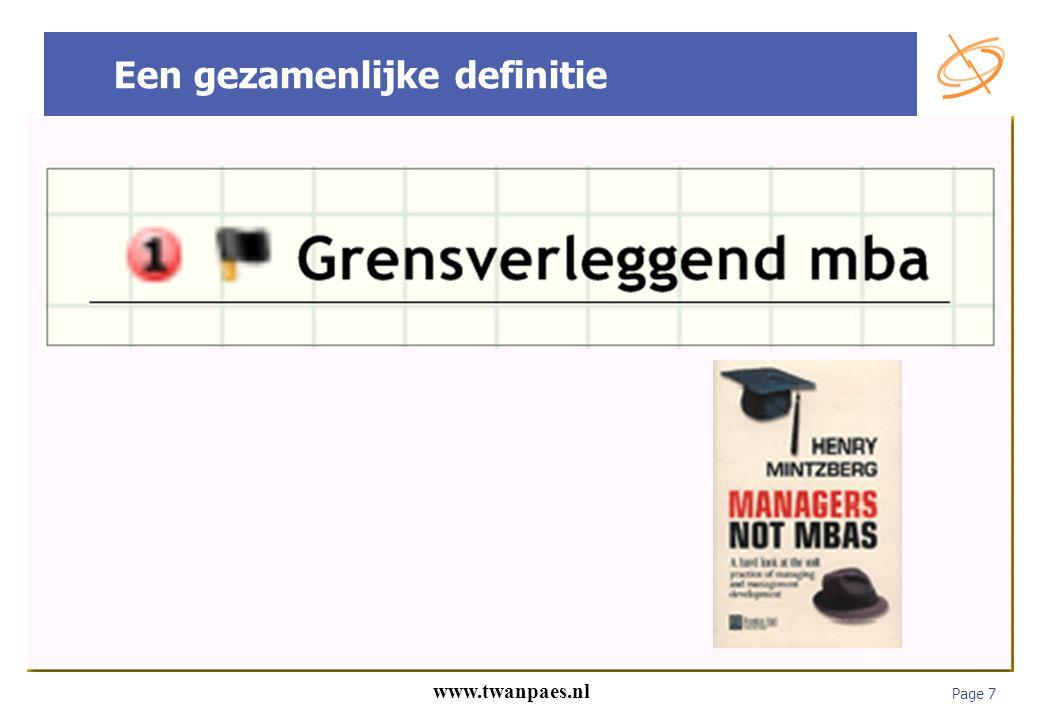 Page 7 www.twanpaes.nl Een gezamenlijke definitie