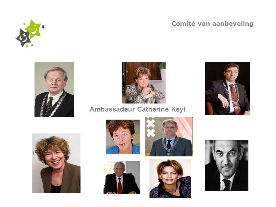 Comité van aanbeveling Ambassadeur Catherine Keyl