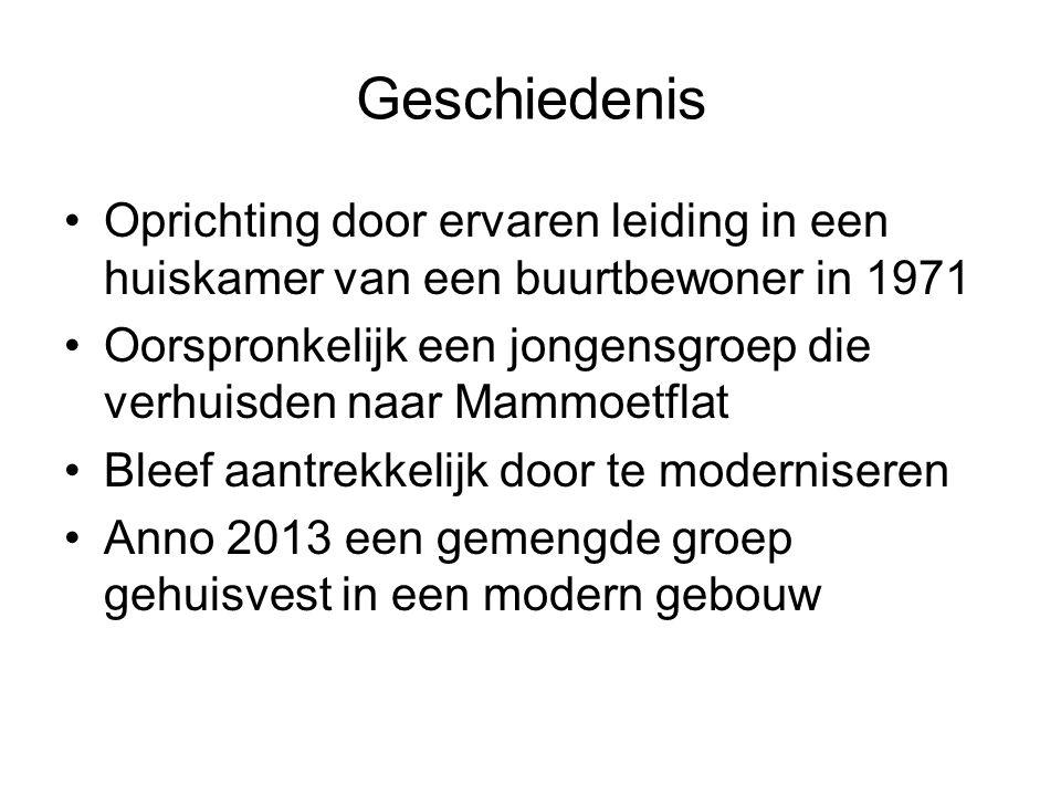 Geschiedenis Oprichting door ervaren leiding in een huiskamer van een buurtbewoner in 1971 Oorspronkelijk een jongensgroep die verhuisden naar Mammoet