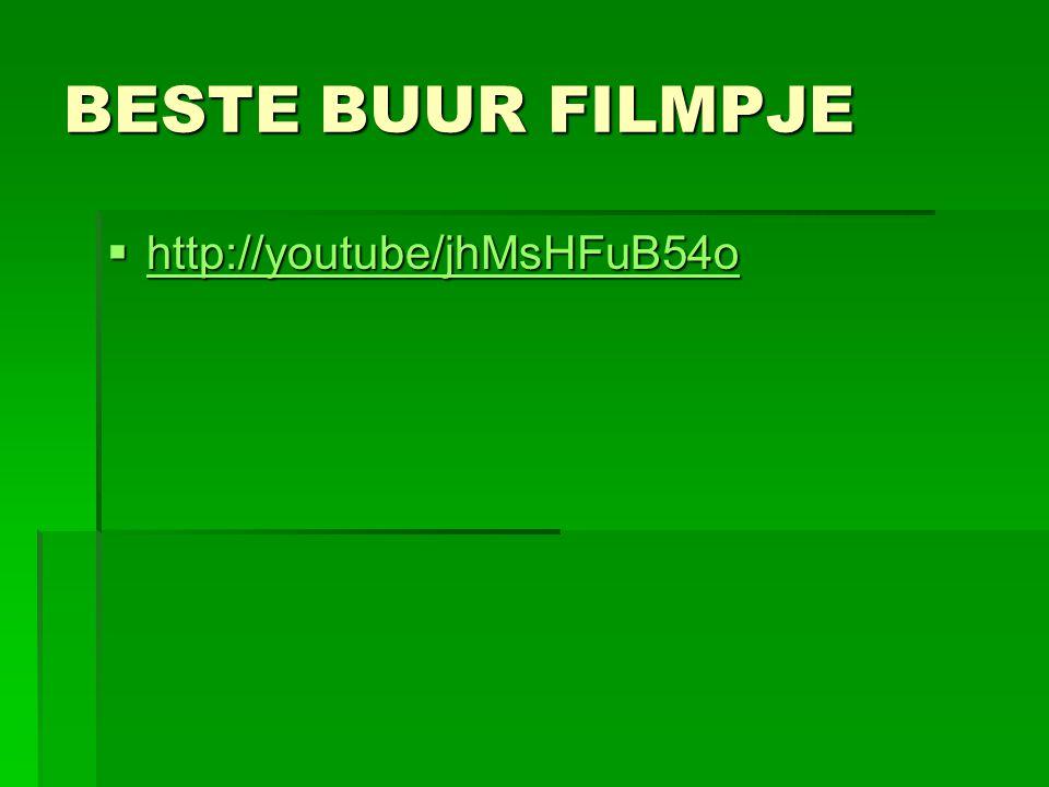 BESTE BUUR FILMPJE  http://youtube/jhMsHFuB54o http://youtube/jhMsHFuB54o