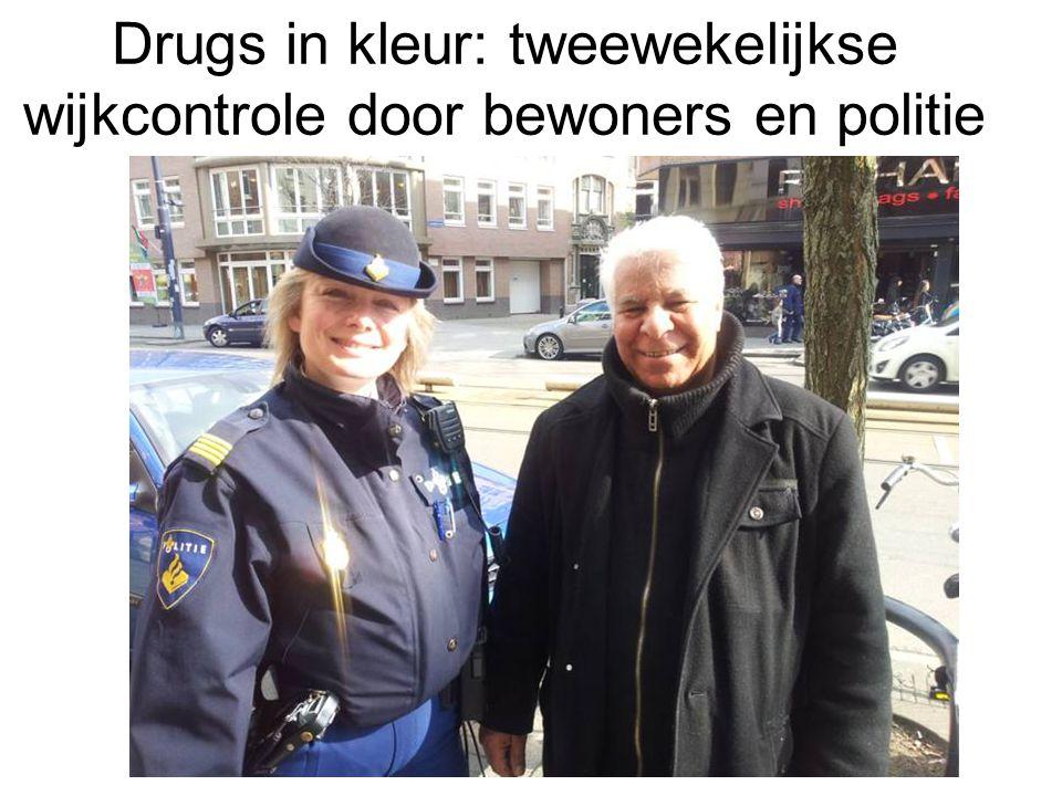 Drugs in kleur: tweewekelijkse wijkcontrole door bewoners en politie