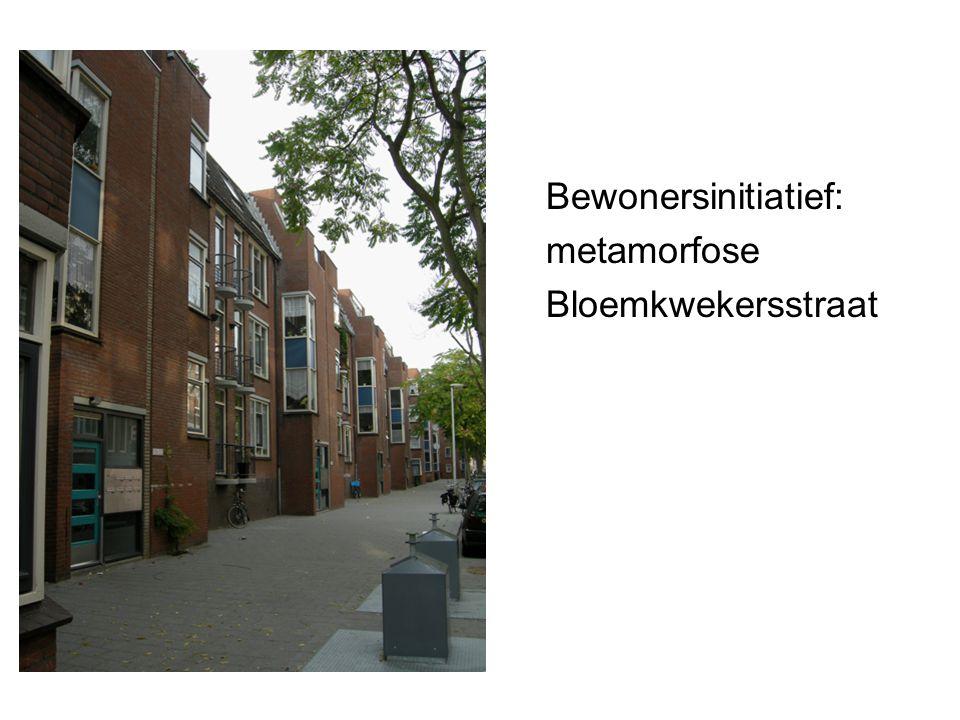 Bewonersinitiatief: metamorfose Bloemkwekersstraat
